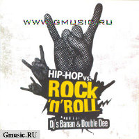 DJ Banan & Double Dee. Hip-Hop vs. Rock\'n\'Roll