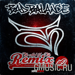 Bad Balance. The Art Of The Remix #2