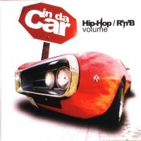 In Da Car. Hip-Hop / R\'n\'B Volume