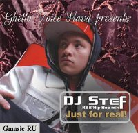 DJ Stef. Just for real  [Digipack]