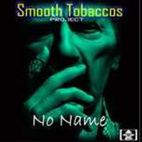 Smooth Tobaccos. No Name