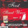 First Street Wave. Vol #1