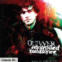 Quivver. Controlled Substance. Vol 1. Mixed by John Grah