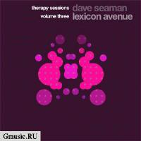 Therapy Sessions Three. Mixed By Dave Seaman & Lexicon Avenue (2 CD)