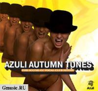 Azuli Autumn Tunes. The Sound of Vocal Club House (2 CD)