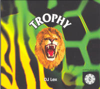 DJ Lex. Zeppelin presents Trophy (Exotic Mix)