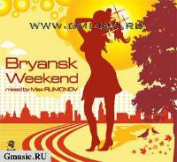 Bryansk Weekend. mixed by Filimonov