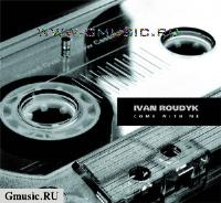 DJ Иван Рудык. Come With Me (2 CD)