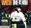 Wich. Time Is Now (2 CD)
