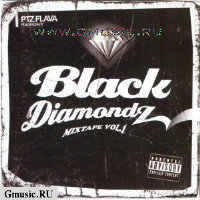 PTZ FLAVA Rapresent: Black Diamondz Mixtape 1