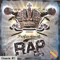 Professional RAP mp3 #1 [Мастер ШЕFF, Al Solo, Купер] (mp3 CD)