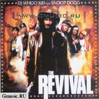 Dj Whoo Kid & Snoop Dogg. The Revival