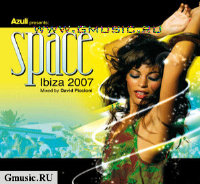 Azuli Presents: Space Ibiza 2007 (2 CD + DVD Video)