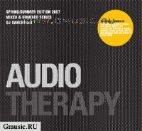 Audio Therapy. Spring/Summer Edition 2007. Mixed by DanceTrax (2 CD)