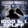 Mezza Morta. 1000 & 1 SPLIFF (the mixtape)