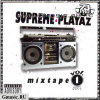 73PRO Presents: SUPREME PLAYAZ vol.1