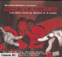 Berlin vs. Moscow. Live Sets mixed by selecta G. & Ladjak [Digipack]